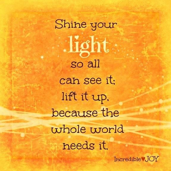 Pin By Tara Pfeil On Kt Shine Your Light Powerful Words Inspirational Quotes Motivation