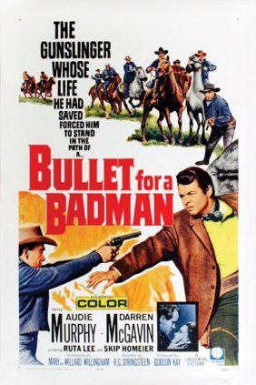 Audie Murphy In Bullet For A Bad Man 1964 Movie Posters Western Movies Old Movie Posters