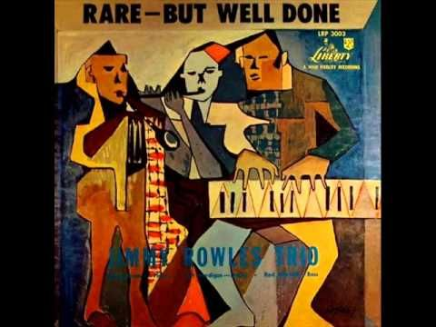 Jimmy Rowles Trio - Topsy (1954) -    Personnel: Jimmy Rowles (piano), Red Mitchell (bass), Art Mardigan (drums)  from the album 'RARE-BUT WELL DONE' (Liberty Records)