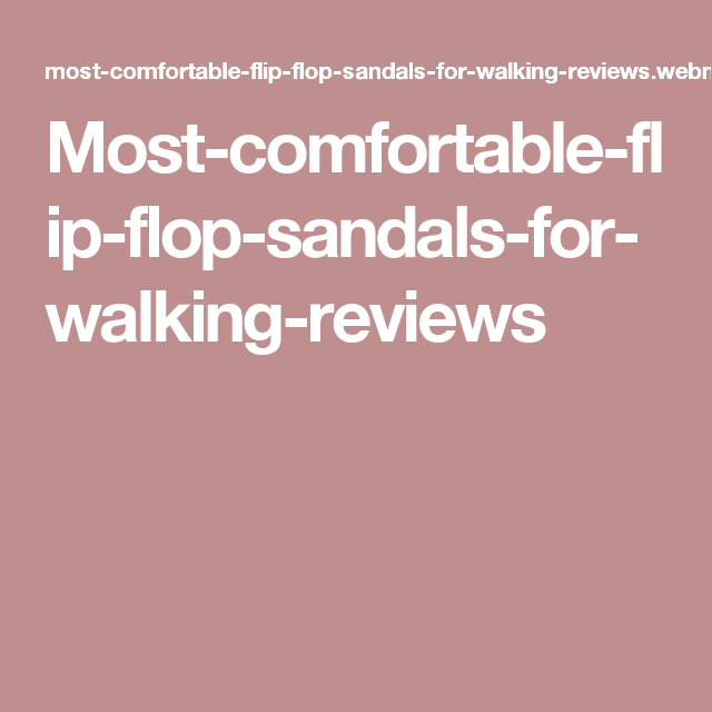 flip most comfortable home casual beach idea walking boys comforter inspirational flops fresh fashion flop for slipper decor of sandals mens