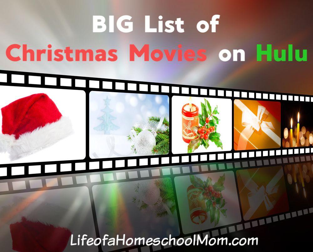 Big List Of Christmas Movies On Hulu Mom For All Seasons Christmas Movies List Christmas Movies Christmas Fun