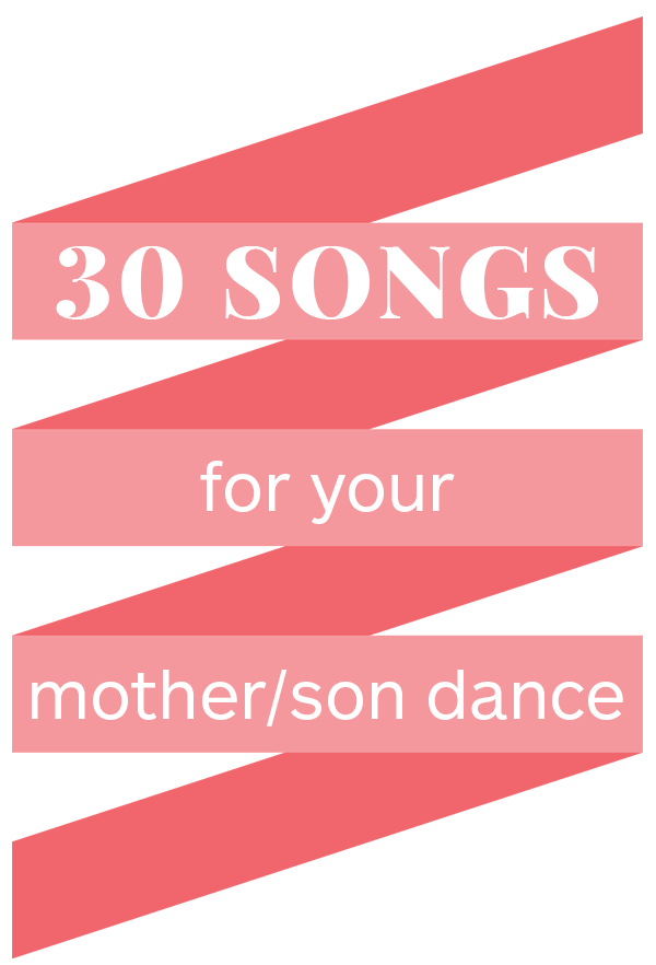 30 Mother Son Dance Songs For Your Wedding Reception