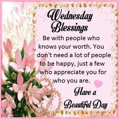 Wednesday Blessings Good Morning Wednesday Happy Wednesday Good