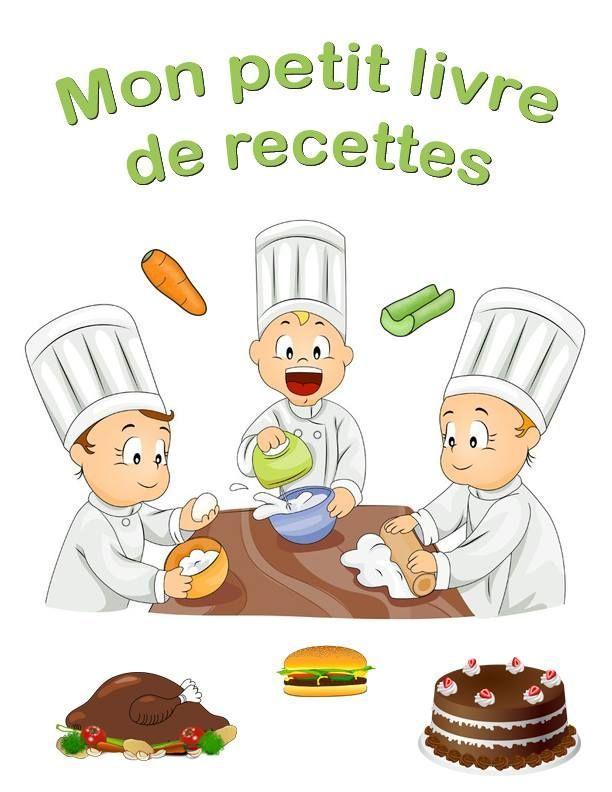 Page de garde pour livre recettes recettes pour l ve - Livre de cuisine pour enfant ...