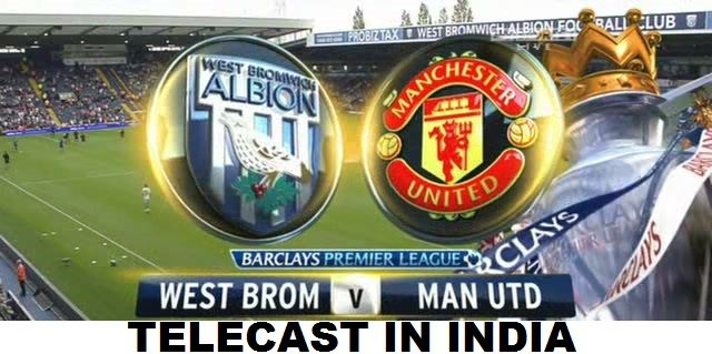 Manchester United Vs West Brom Telecast Channels In India West Brom Manchester United The Unit