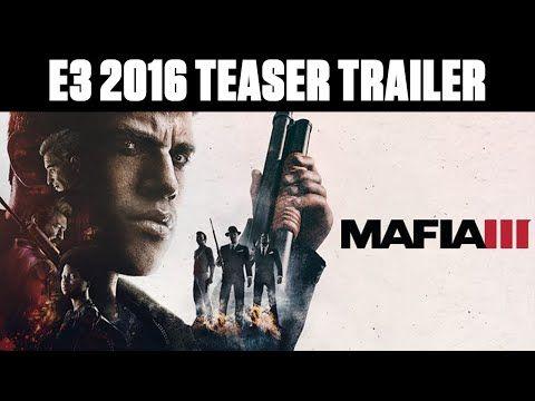 Mafia Iii E3 2016 Teaser Trailer Youtube E3 Mafia Mafia 3