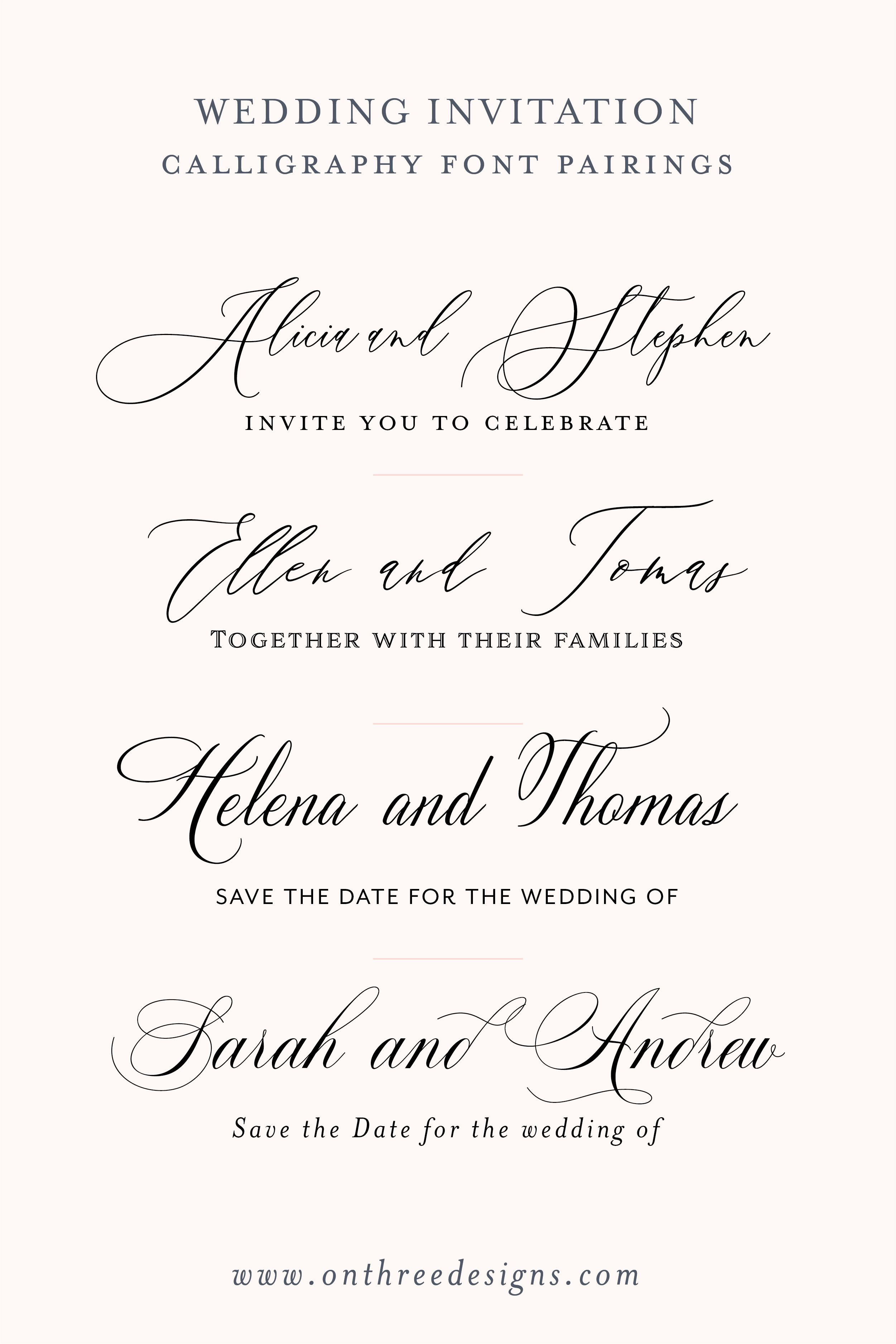 On Three Designs Our All Time Favorite Fonts Wedding Invitation Fonts Wedding Fonts Calligraphy Classic Fonts