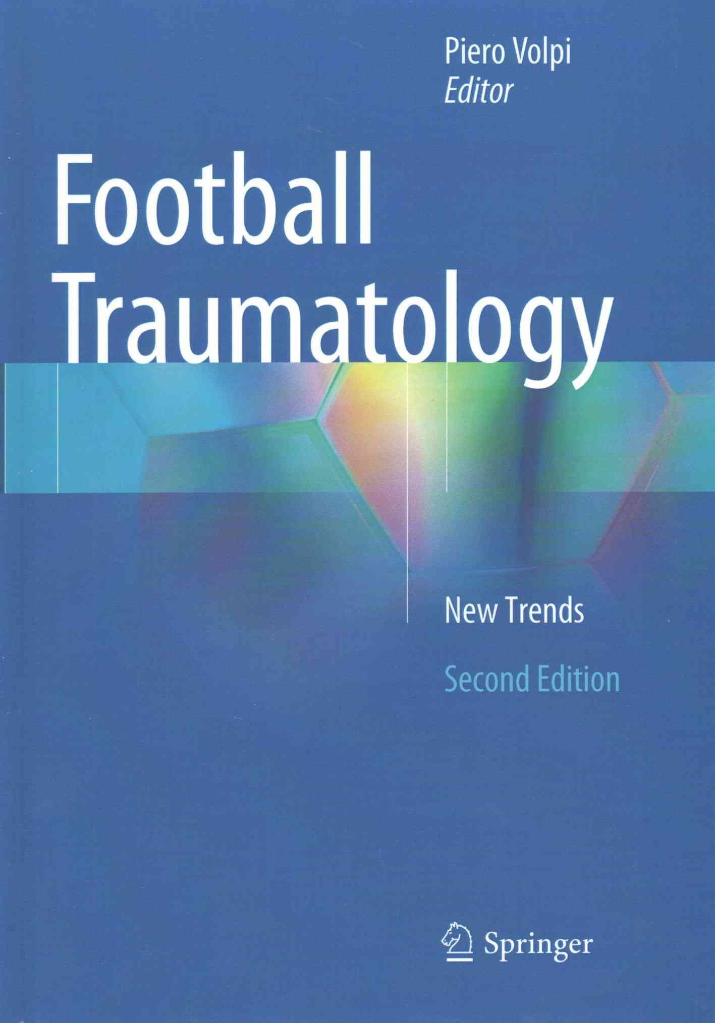 Football Traumatology: New Trends