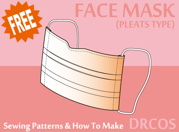 Pleats Face Mask Sewing Patterns Drcos Patterns How To Make In
