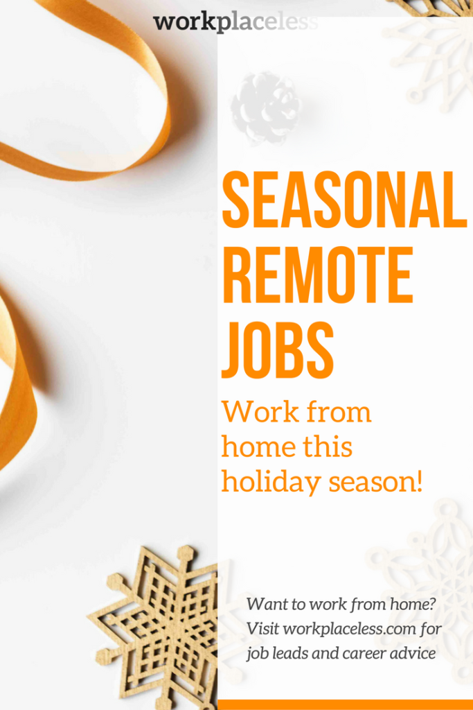 Seasonal Remote Jobs Work from Home this Holiday Season