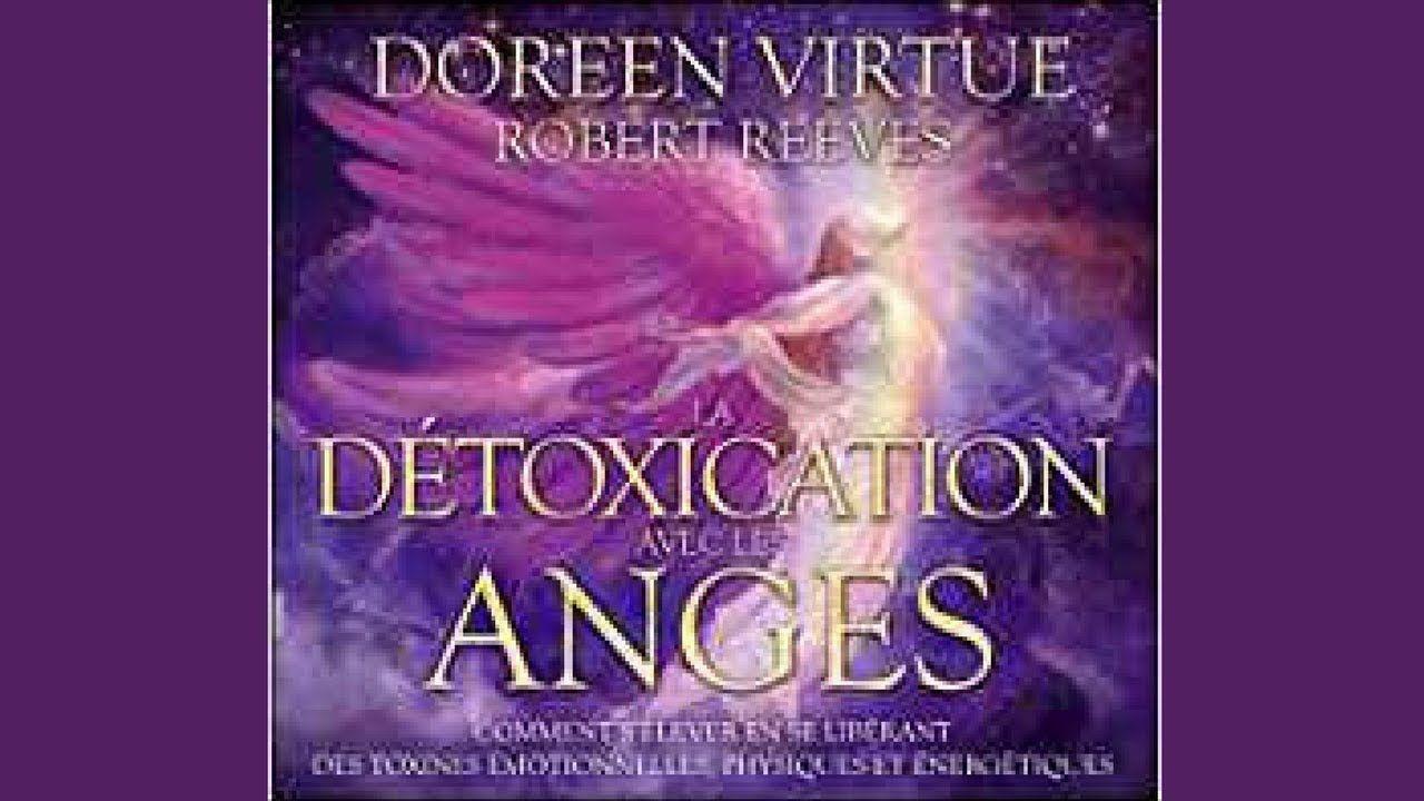 La Detoxination Avec Les Anges Doreen Virtue Livre Audio Doreen Virtue Meditation Aura