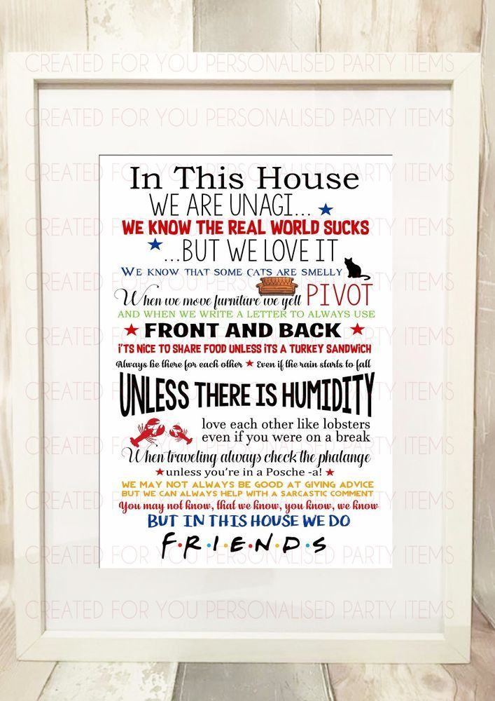 In This House We Do Friends Tv Show Quote A4 Print Only Christmas Gift Present Home Furniture Diy Home Deco Friends Tv Show In This House We Friends Tv
