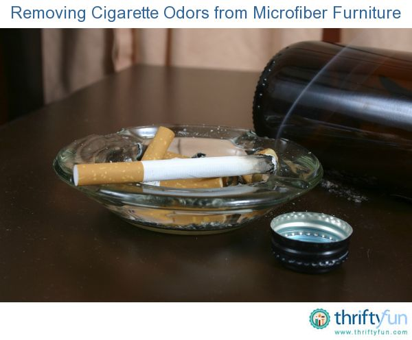 This Is A Guide About Removing Cigarette Odors From Microfiber Furniture.  Cigarette Odors Seem To