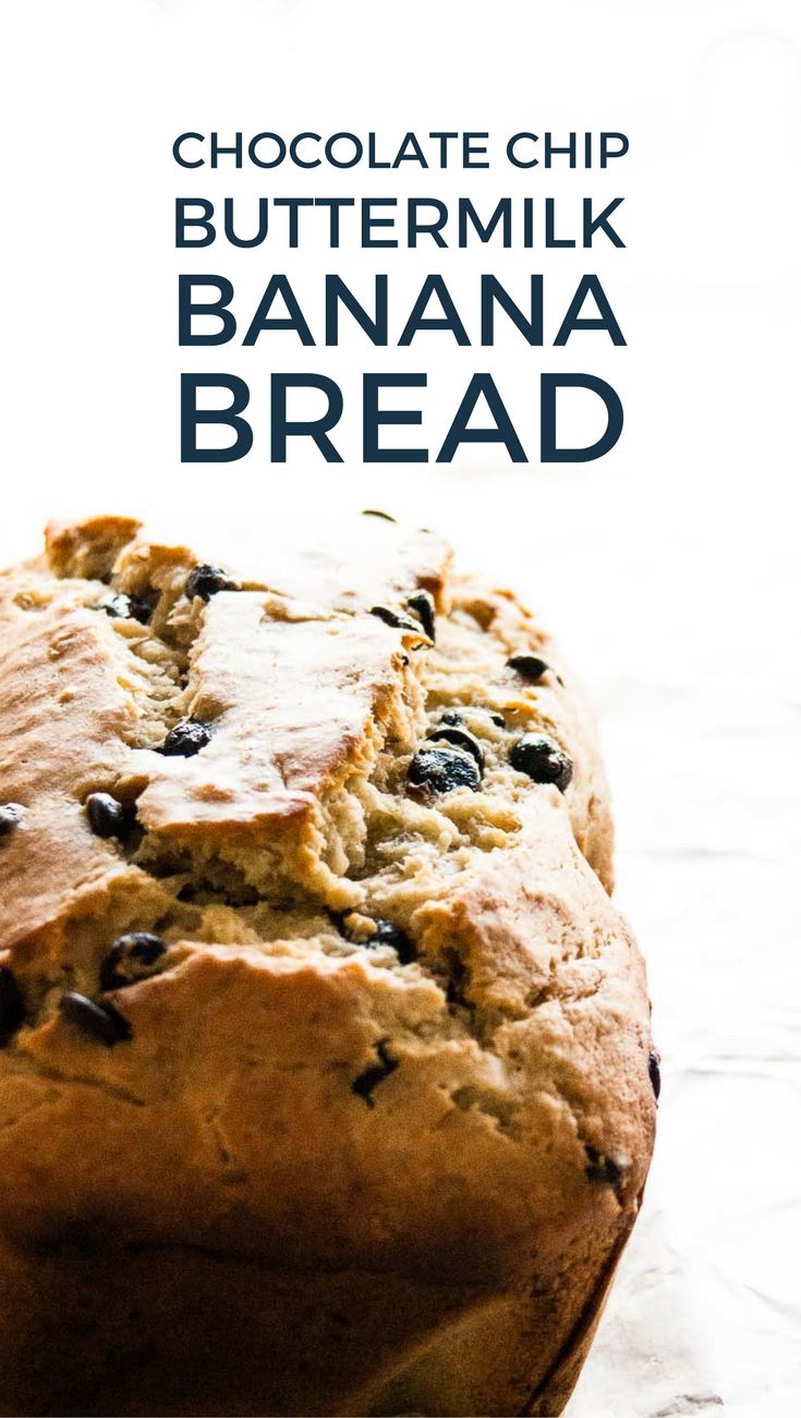 Chocolate Chip Buttermilk Banana Bread Recipe Buttermilk Banana Bread Bread Chocolate Chip Recipes