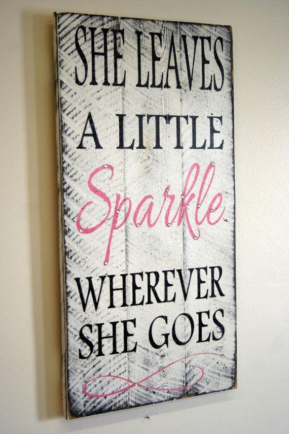 She Leaves A Little Sparkle Wherever She Goes Pallet Sign Shabby Chic  Nursery Decor Girls Room. She Leaves A Little Sparkle Wherever She Goes Pallet Sign Shabby