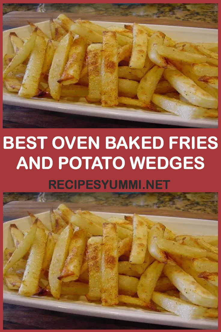 Best Oven Baked Fries And Potato Wedges Yum Oven Baked Fries
