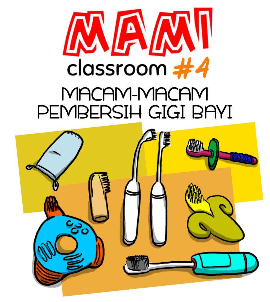 Mami Classroom 4 Macam Macam Pembersih Gigi Bayi Citimami Posts