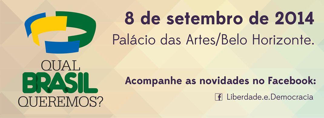 Em Setembro no Palácio das Artes aqui em BH, vai acontecer o Fórum da Liberdade e Democracia. Acompanhe em http://www.forumliberdadeedemocracia.com.br/
