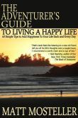 The Adventurers Guide to Living a Happy Life