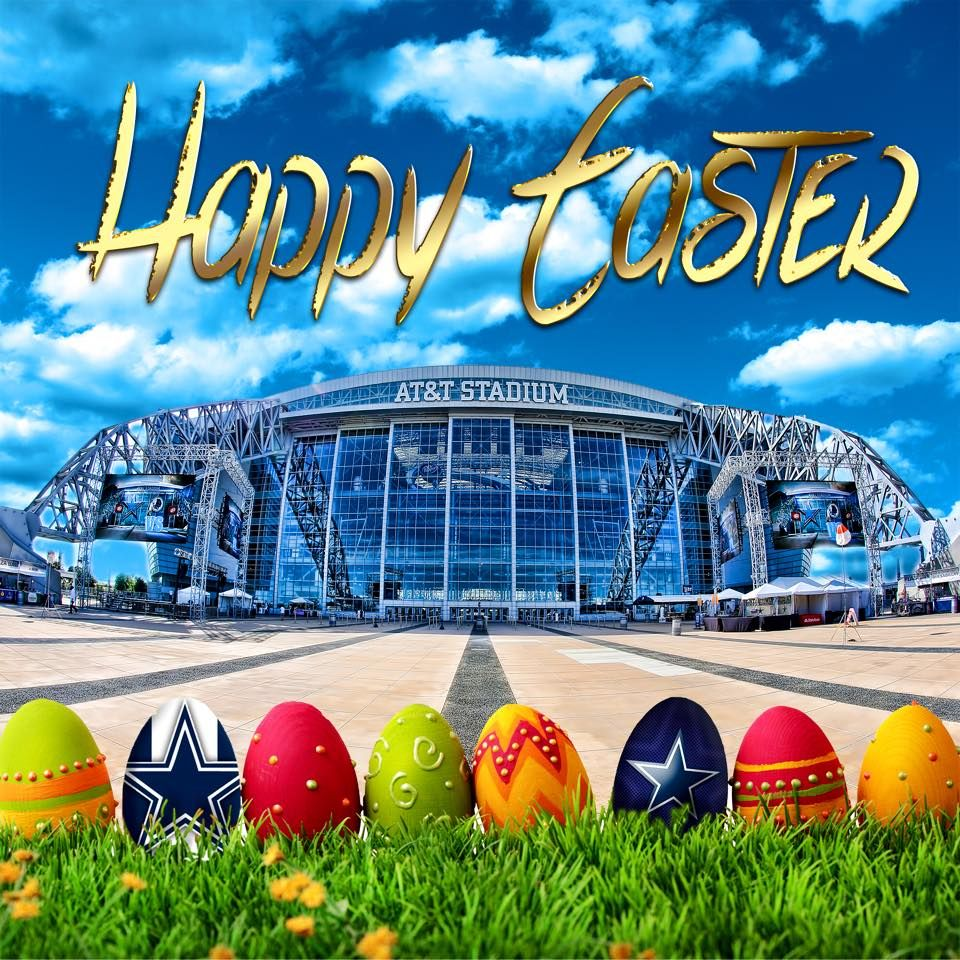 Happy Easter 2015 From The DALLAS COWBOYS