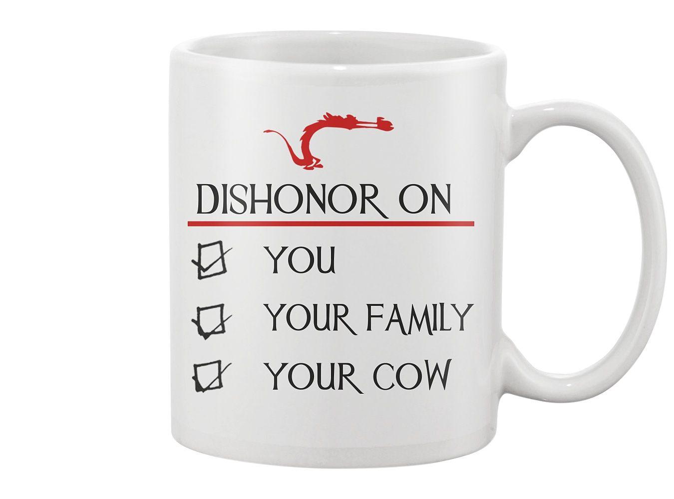 Dishonor On You Your Family Cow Coffee Mug Tea Cup White 11oz and 15oz Ceramic