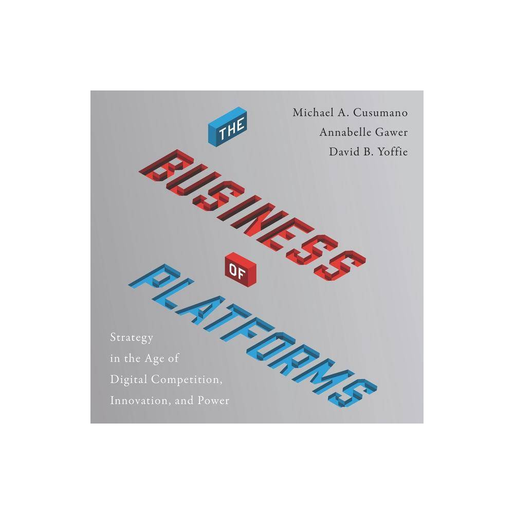 The Business Of Platforms By David B Yoffie Audiocd Business