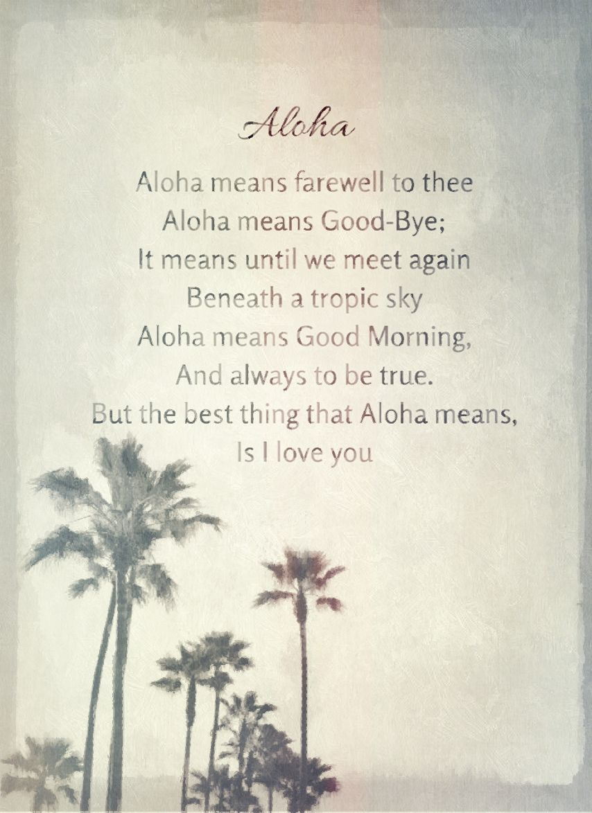 ALOHA Quote Poem Vintage Aloha means farewell to thee