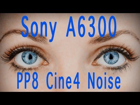 Picture Profile Test for reducing noise in video Sony A6300 - YouTube