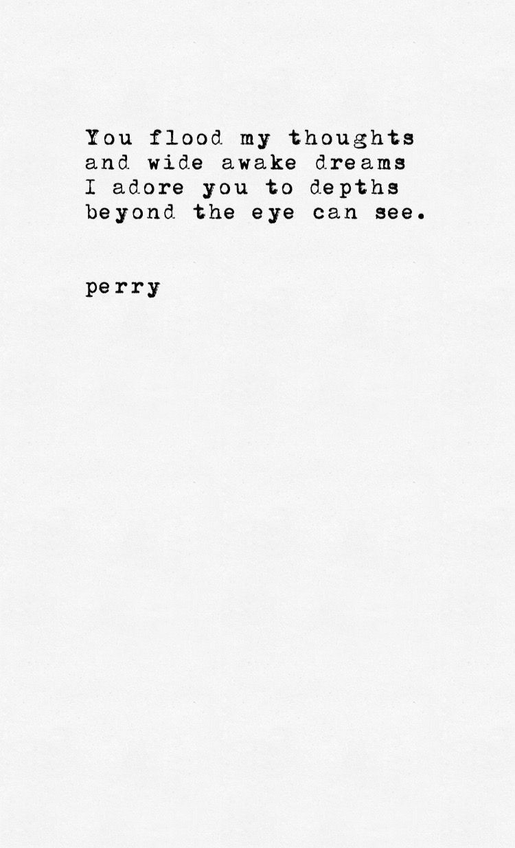 Beautiful Poem But Is It Perry Poetry My Love Pinterest