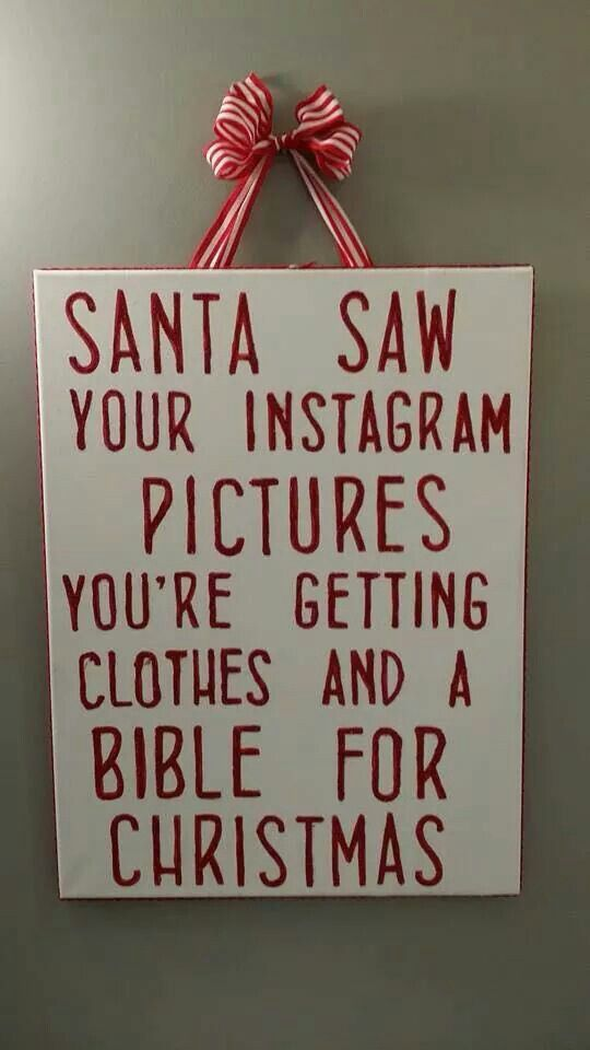 Santa Saw Ur Instagram Pix You Re Getting Cloths A Bible For
