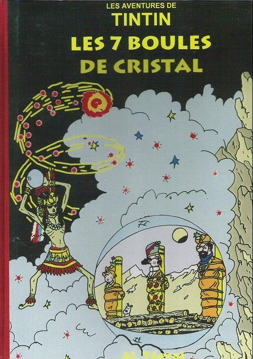 Les Aventures de Tintin - Album Imaginaire - Les 7 Boules de Cristal