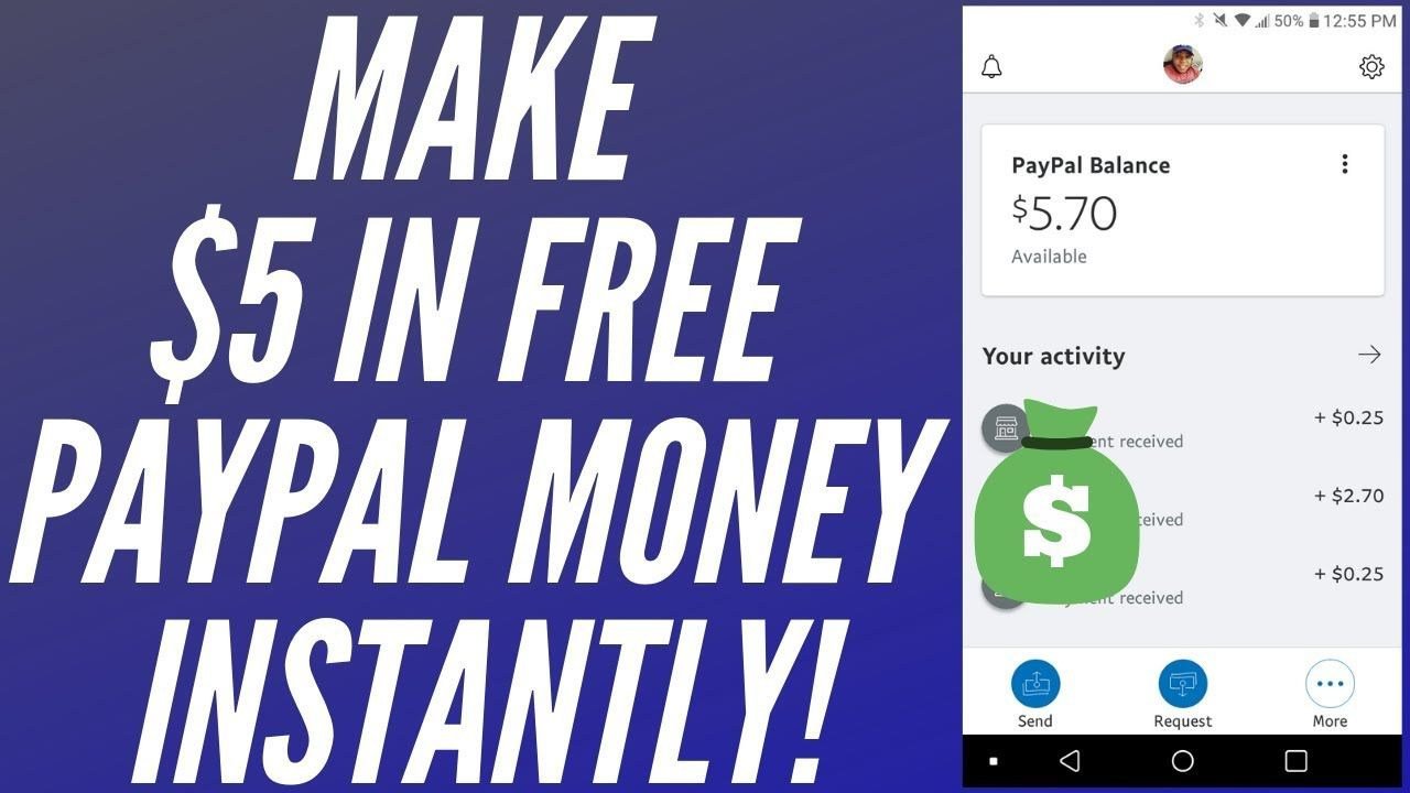 How To Get $5 in Free PayPal Money On Your Phone Instantly