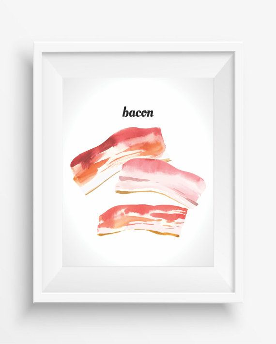 Bacon, Bacon Prints,Kitchen Decor,Food Print,Food Art,Breakfast Print