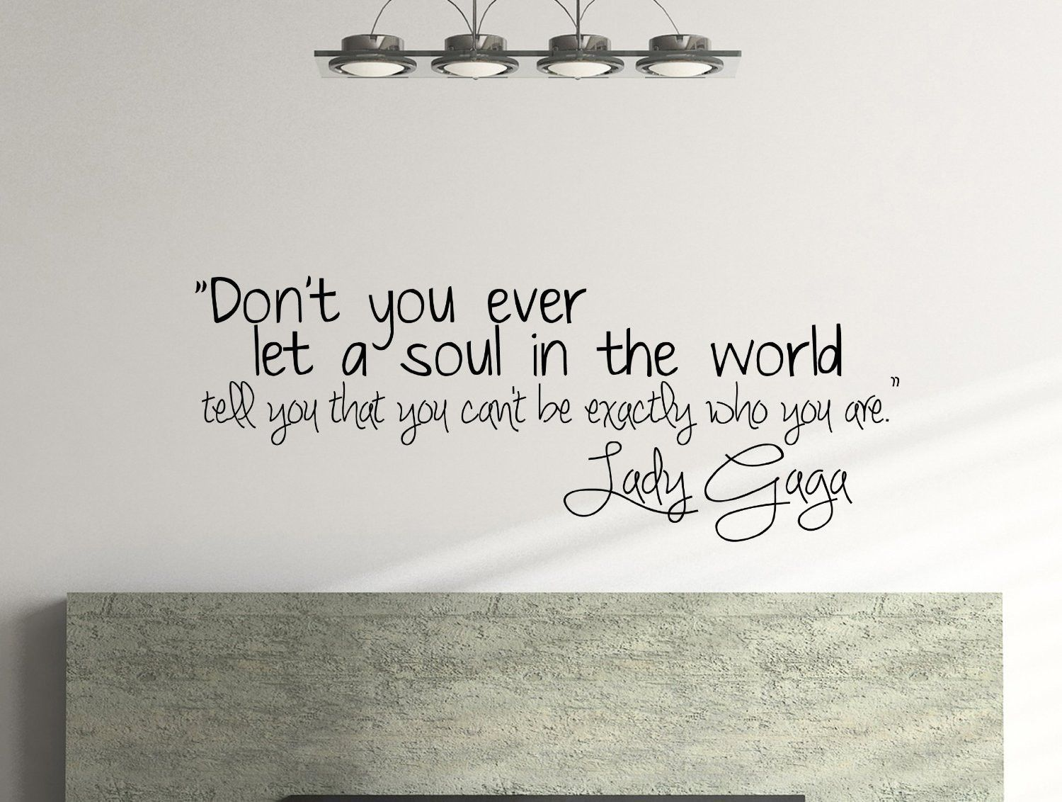 Lady Gaga Quote Inspirational Wall Decal Quote With Images