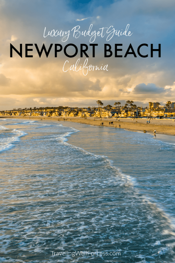 Enjoy Newport Beach on any budget with this luxury budget guide to Newport Beach, California. Newport Beach offers a coastal quaint casual luxury experience for every type of traveler. Click through to learn more. #travel #traveltips #newportbeach #travelwell4less