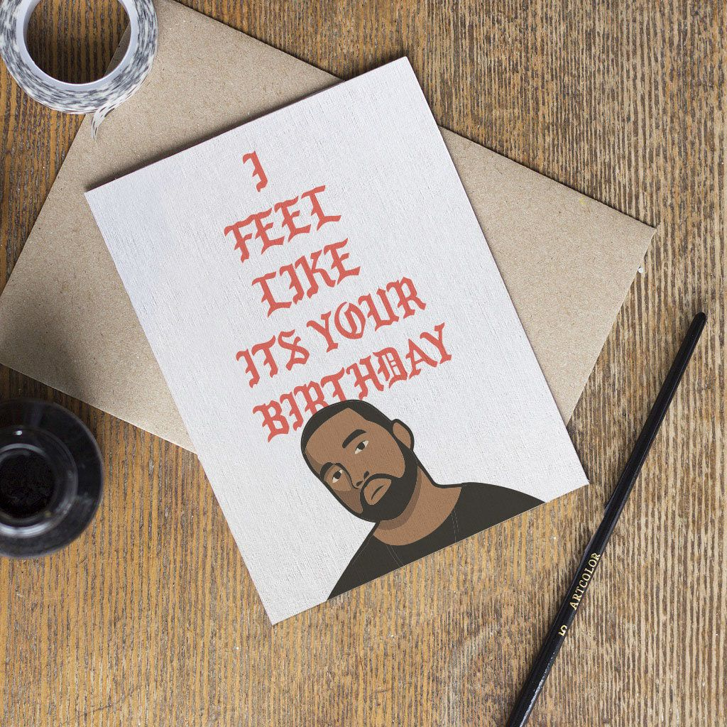Naughty Birthday Card Kanye West For Your Birthday Imma Let You Finish Rap Funny Card Boyfriend Naughty Birthday Cards Funny Birthday Cards Cards For Boyfriend