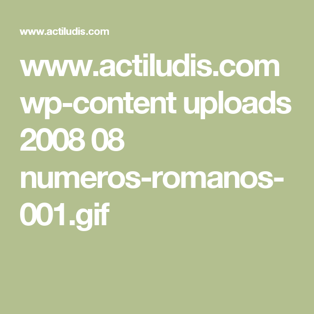Wwwactiludiscom Wp Content Uploads 2008 08 Numeros Romanos 001gif