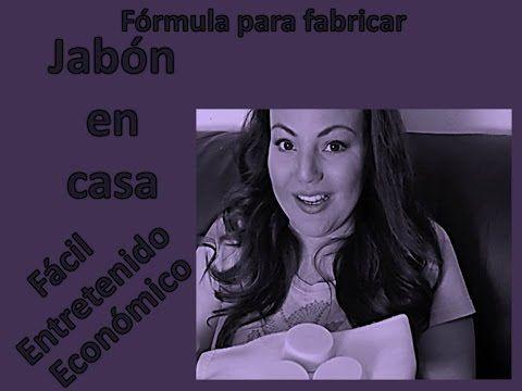 JABON CASERO PASO A PASO   Fórmula química  JABON ARTESANAL   helenandreina   en este tu mundo   #3 - YouTube