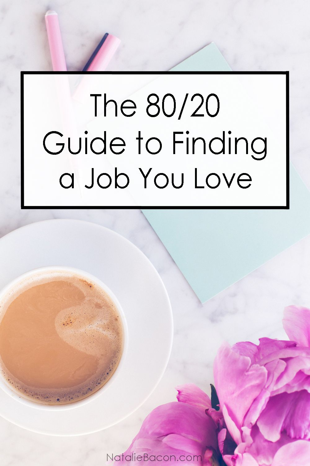 The 80/20 Guide To Finding a Job You Love Find a job