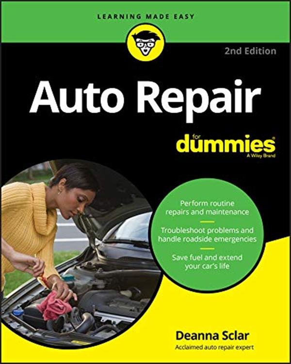 Auto Repair For Dummies By Deanna Sclar For Dummies Auto Repair Dummies Book Repair Guide