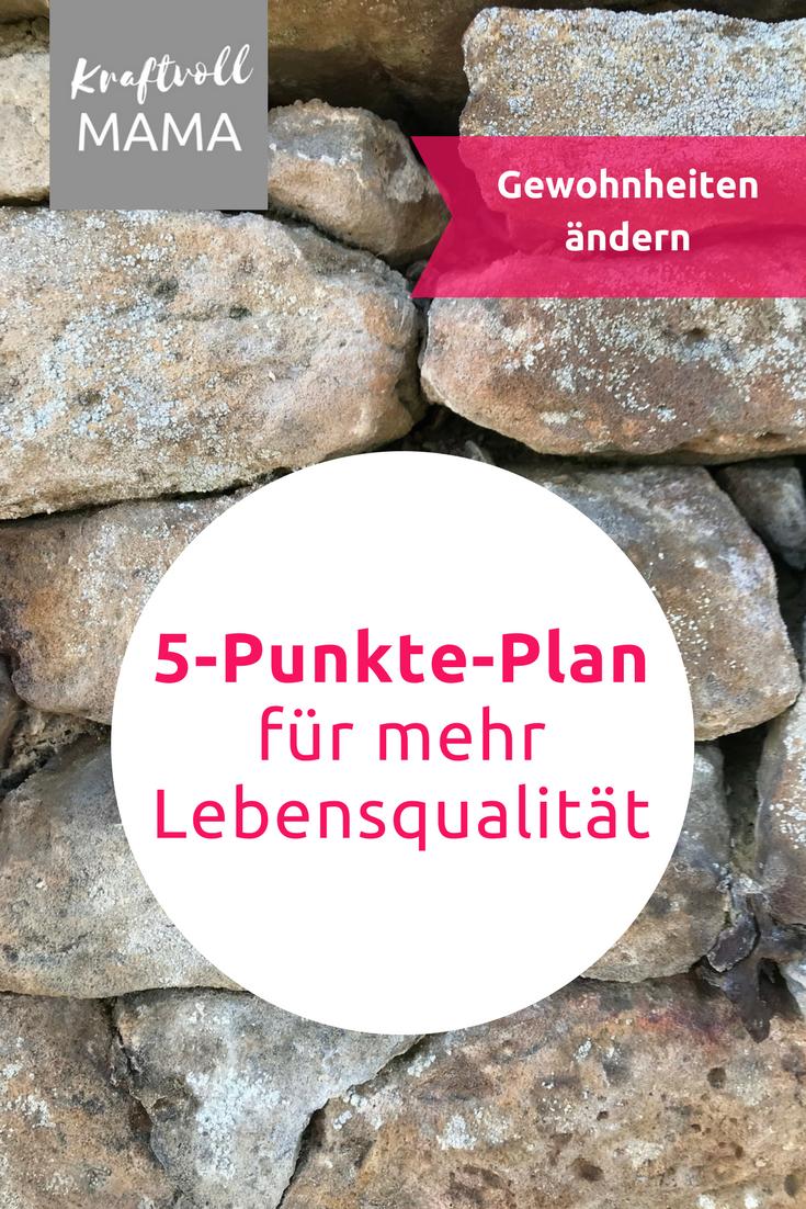 Gewohnheiten ändern – 5-Punkte-Plan für mehr Lebensqualität ...