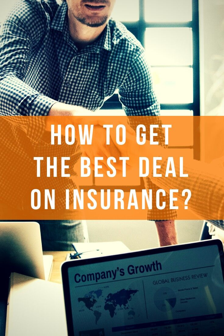How to get the best deal on insurance life insurance