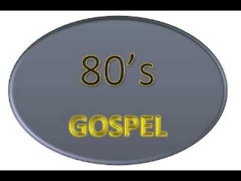 SET 80'S GOSPEL - YouTube