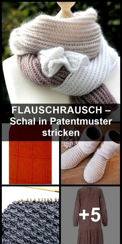 Photo of FLAUSCHRAUSCH – Schal in Patentmuster stricken