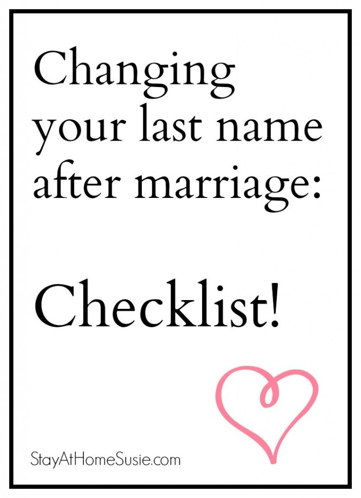 Change Your Last Name After Marriage Checklist By Stayathomesusie