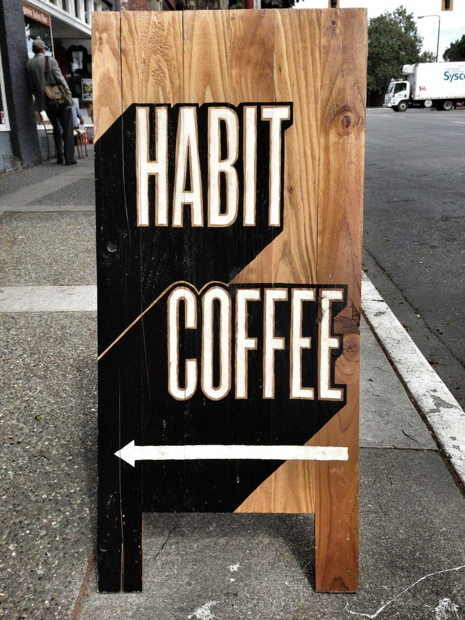 Habit coffee victoria aboard sandwich board retail