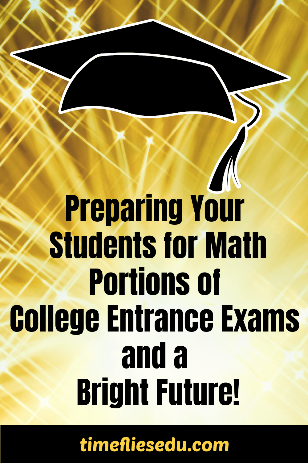 Study Guides For The Math Portions Of The Act And Sat College Entrance Exam High School Math Teacher Secondary Math [ 1500 x 1000 Pixel ]