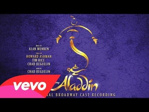 A Whole New World From Aladdin Original Broadway Cast Recording Its Pretty But I Like The Original Better And The Beginnin Aladdin Aladdin Musical It Cast
