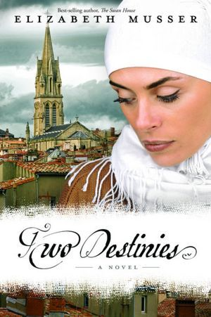 Two Destinies (Secrets of the Cross Trilogy)