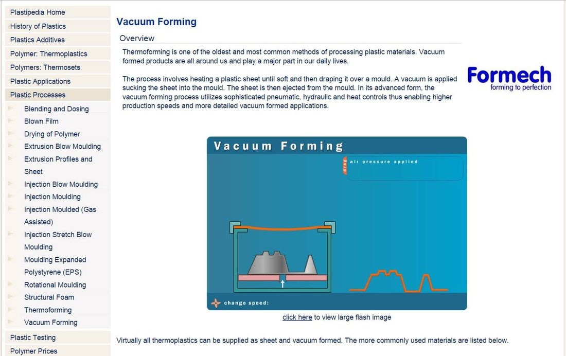 Students need to know: Vacuum Forming- characteristics